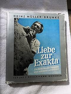 Dresden Ihagee Exakta Varex: Liebe zur Exakta PHOTO BOOK [German Edition] Ein Buch für alle Freunde des schönen Lichtbildes SLR Camera