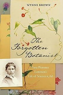 The Forgotten Botanist: Sara Plummer Lemmon's Life of Science and Art