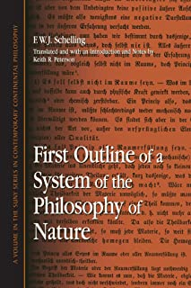 First Outline of a System of the Philosophy of Nature (SUNY series in Contemporary Continental Philosophy)
