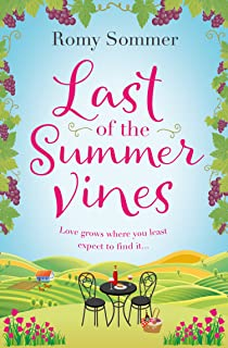 Last of the Summer Vines: Escape to Italy with this heartwarming, feel good summer read!