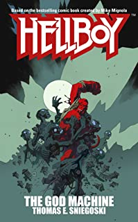 The God Machine: A Hellboy Novel