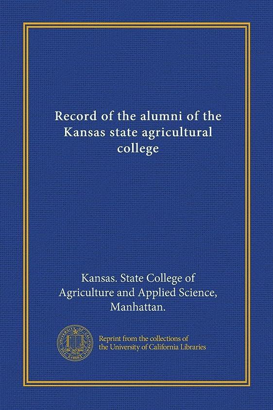 見る人反論ドロップRecord of the alumni of the Kansas state agricultural college