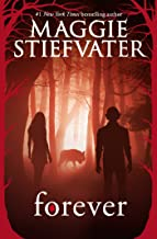 Forever (Shiver, Book 3) (The Wolves of Mercy Falls)
