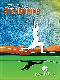 The Art of Slacklining