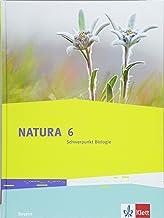 Natura. Schülerbuch 6. Schuljahr. Schwerpunkt Biologie. Bayern ab 2017