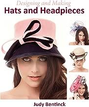 Mejor Designing And Making Hats And Headpieces de 2020 - Mejor valorados y revisados