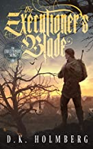 The Executioner's Blade (The Executioner's Song Book 3)