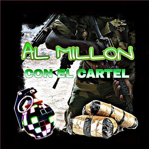 Al Millon Con El Cartel de Various artists en Amazon Music ...