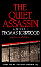 The Quiet Assassin: Anniversary Edition (Villains from Hell Crime Thriller Series)
