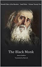 The Black Monk (Moonlit Tales of the Macabre - Small Bites Book 22)