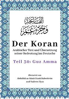Der Koran: Arabischer Text und Übersetzung seiner Bedeutung ins Deutsche - Teil 30