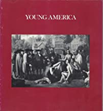 Young America: A Selection of Paintings from the Collection of the Pennsylvania Academy of Fine Arts