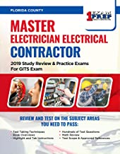 Florida Master Electrician Electrical Contractor: 2019 Study Review & Practice Exams For GITS Exam