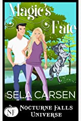 Magic's Fate: A Nocturne Falls Universe story Kindle Edition