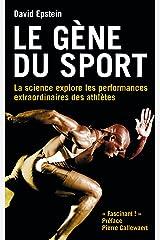 Le gène du sport: La science explore les performances extraordinaires des athlètes (Autres sports) (French Edition) Kindle Edition