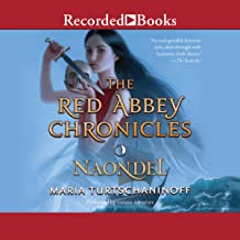 Naondel: The Red Abbey Chronicles, Book 2