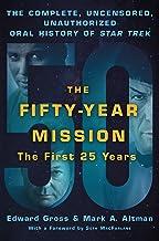 50 YEAR MISSION ORAL HIST STAR TREK 1ST 25 YEARS