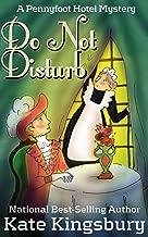 Do Not Disturb (Pennyfoot Hotel Mystery Book 2)
