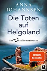 Die Toten auf Helgoland (Die Inselkommissarin 7) (German Edition) Kindle Edition