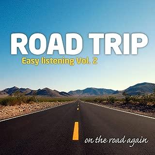 Road Trip : Easy Listening Vol. 2