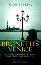 Brunetti's Venice: Walks Through the Novels (English Edition)