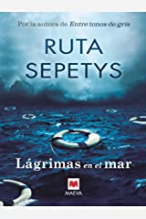 Lágrimas en el mar (Éxitos literarios) (Spanish Edition) Kindle Edition