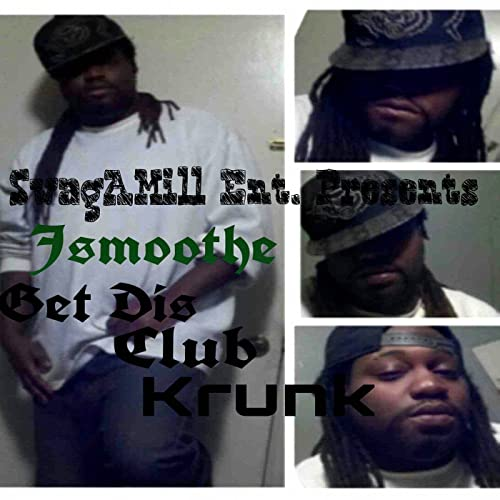Get Dis Club Krunk By Jsmoothe On Amazon Music Amazoncom