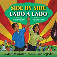 Side by Side/Lado a lado: The Story of Dolores Huerta and Cesar Chavez/La historia de Dolores Huerta y Cesar Chavez (Spani...