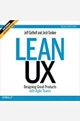 Lean UX: Designing Great Products with Agile Teams (Second Edition) Audible Audiobook