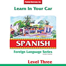 Learn in Your Car: Spanish Level 3