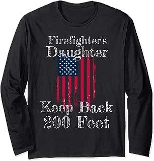 Firefighter's Daughter Keep Back 200 Feet Funny Teen Dating Long Sleeve T-Shirt