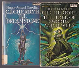 C J Cherryh: The Dreamstone & The Tree Of Swords And Jewels
