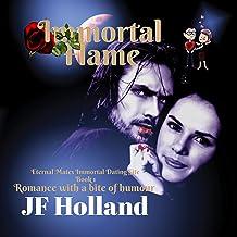 Immortal Flame: Eternal Mates Immortal Dating Site, Book 1