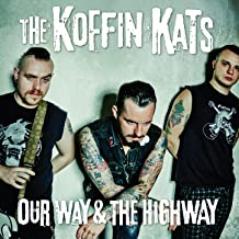Our Way & The Highway [Explicit]