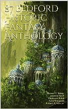 87 Bedford Historic Fantasy Anthology