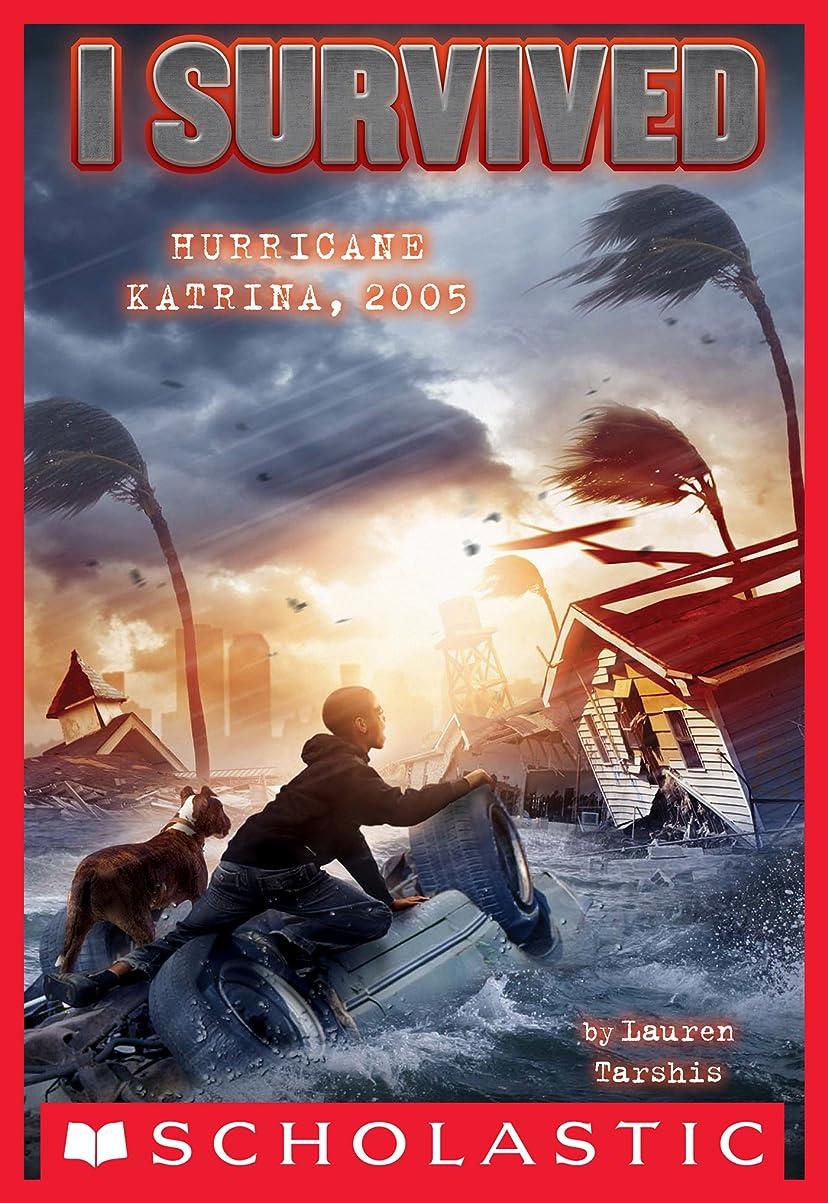 I Survived Hurricane Katrina, 2005 (I Survived #3) (English Edition)