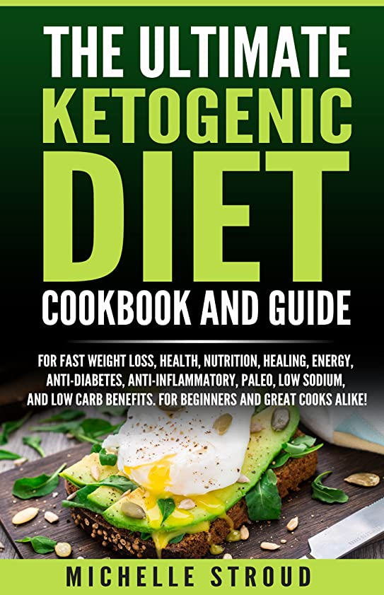 The Ultimate Ketogenic Diet Cookbook and Guide: For fast weight loss, health, nutrition, healing, energy, anti-diabetes, anti-inflammatory, paleo, low ... and low carb benefits) (English Edition)
