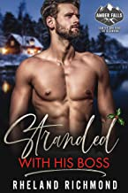 Stranded With His Boss (Amber Falls Book 1)