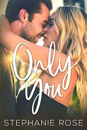 Only You: A Standalone Second Chances Novel