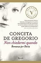 Non chiedermi quando VINTAGE (Italian Edition)