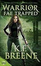 Warrior Fae Trapped (Demon Days, Vampire Nights World Book 7)