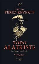 Todo Alatriste (Spanish Edition)