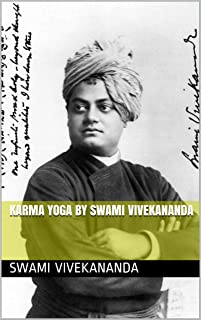 Karma Yoga By Swami Vivekananda (English Edition)