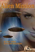 Alien Mission (The Peacemaker Book 1)