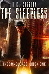 The Sleepless (Insomnolence Book 1) Kindle Edition