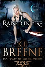 Raised in Fire (Demon Days, Vampire Nights World Book 2)