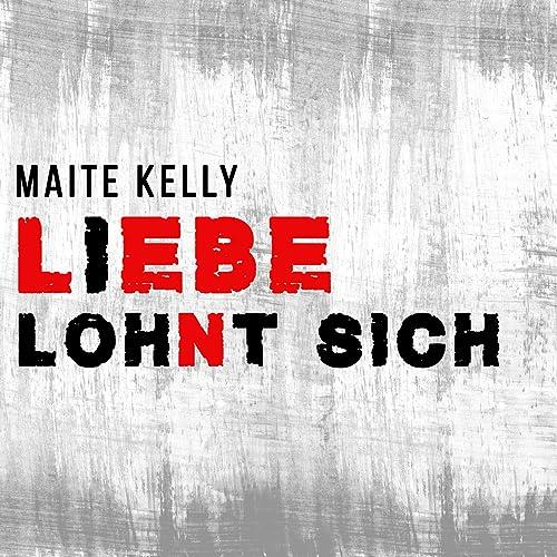 Liebe Lohnt Sich By Maite Kelly Helene Fischer On Amazon Music Amazon Com