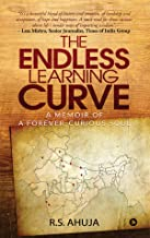 The Endless Learning Curve : A memoir of a forever-curious soul