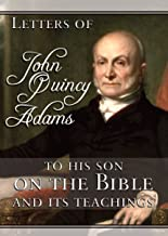Best john quincy adams letters to his son Reviews