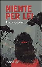 Niente per lei (Italian Edition)